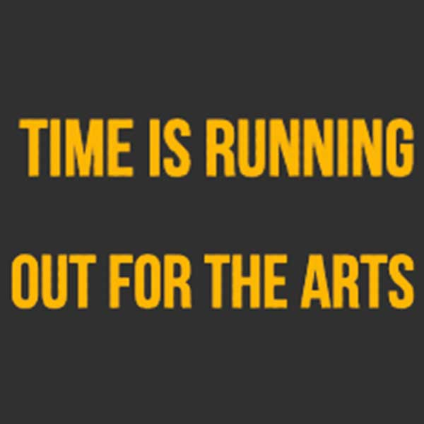 Time is running out for the arts logo