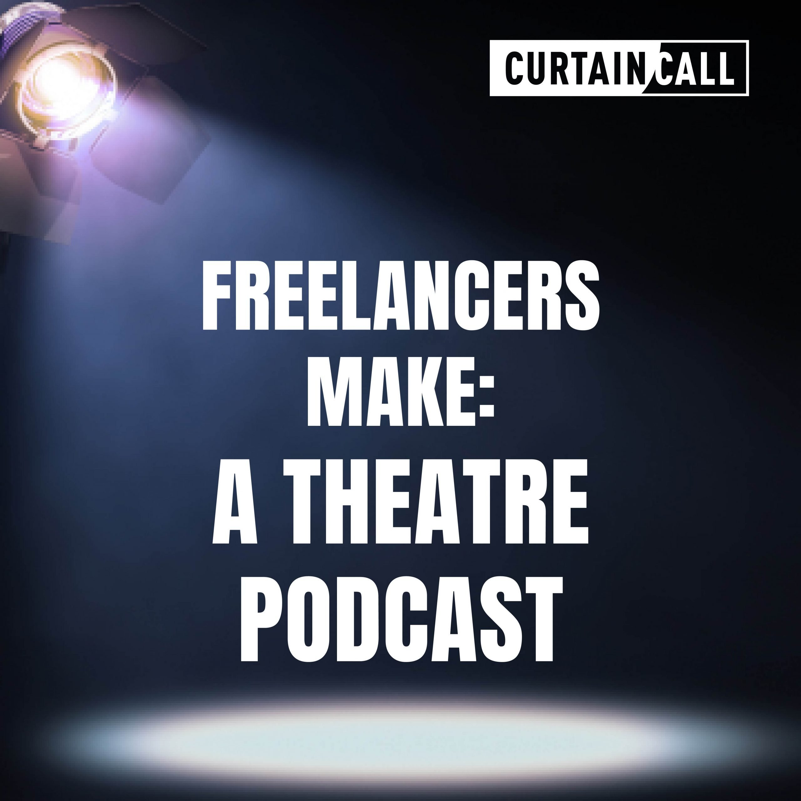 Freelancers Make: A Theatre Podcast Logo - A stage lamp lighting a white spot on the floor with a black background