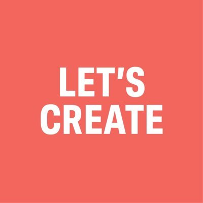 The words 'Lets' create' written in capital letters in a bold white font on an orange background.